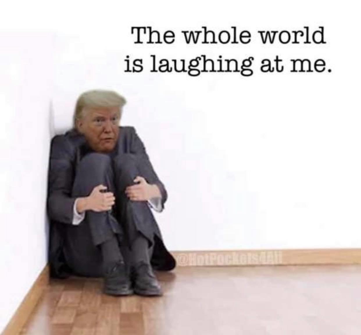trump-whole-world-laughing.jpg.96fcea0aedcf2db3b282832f20b36cbb.jpg
